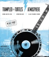Trampled By Turtles and Atmosphere